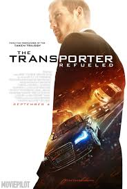 A promotional poster for the film, Transporter Refeuled. The movie is the first of many thrillers to come out in the next two months.